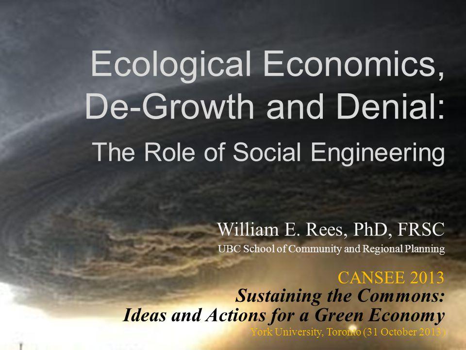 Ecological Economics, De-Growth and Denial: