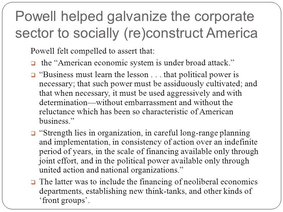 Powell helped galvanize the corporate sector to socially (re)construct America