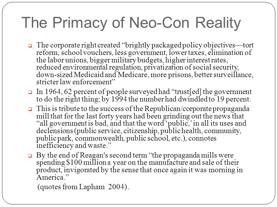 The Primacy of Neo-Con Reality