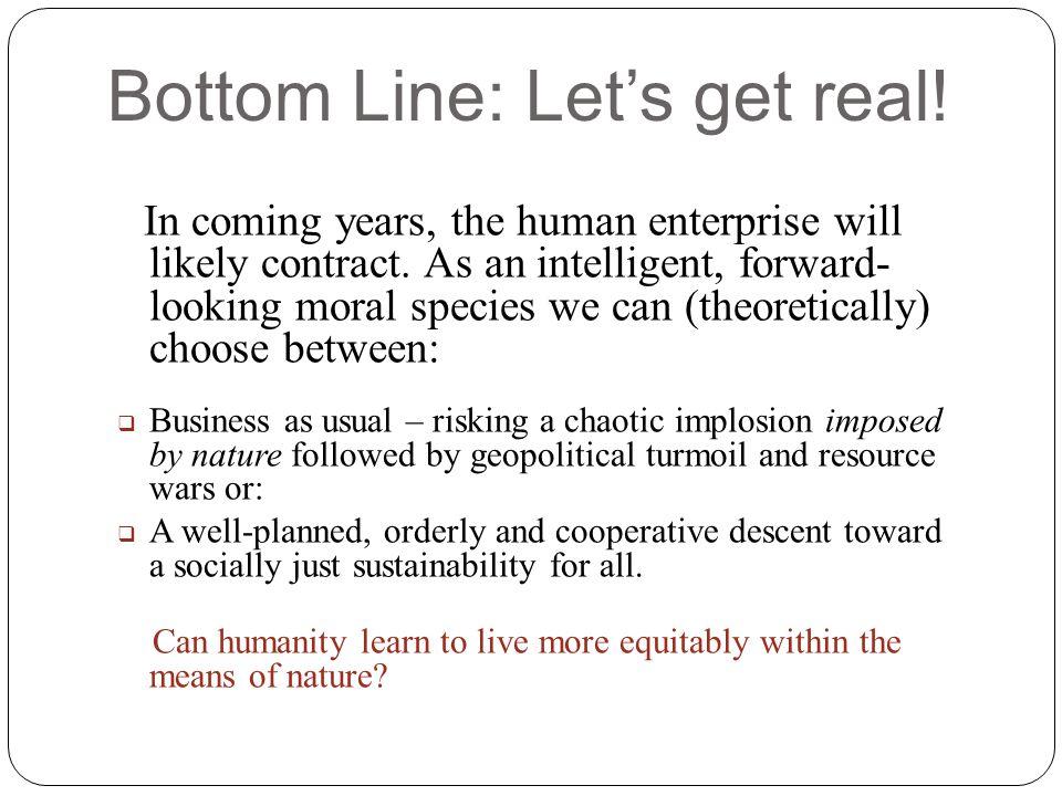 Bottom Line: Let's get real!