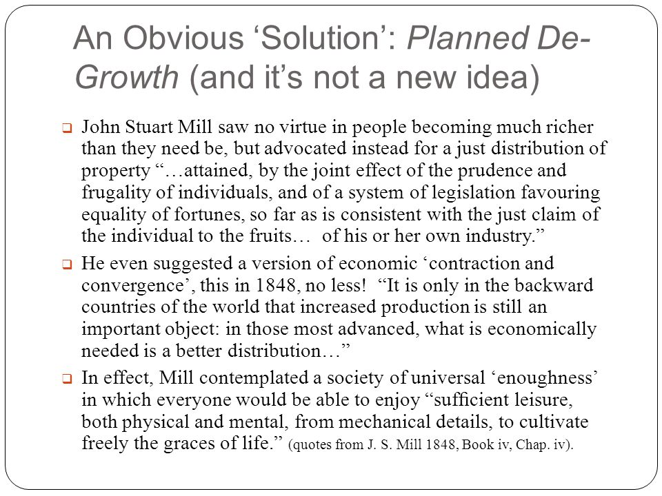 An Obvious 'Solution': Planned De-Growth (and it's not a new idea)