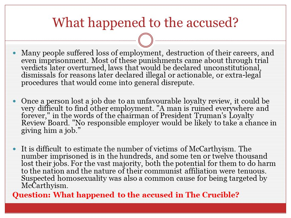 What happened to the accused