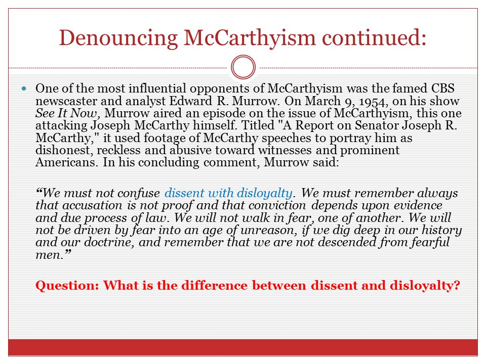 Denouncing McCarthyism continued: