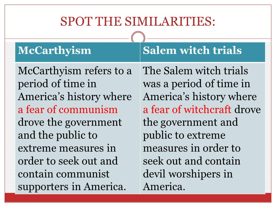 The salem witch trials and the mccarthy trials of the 1950 s