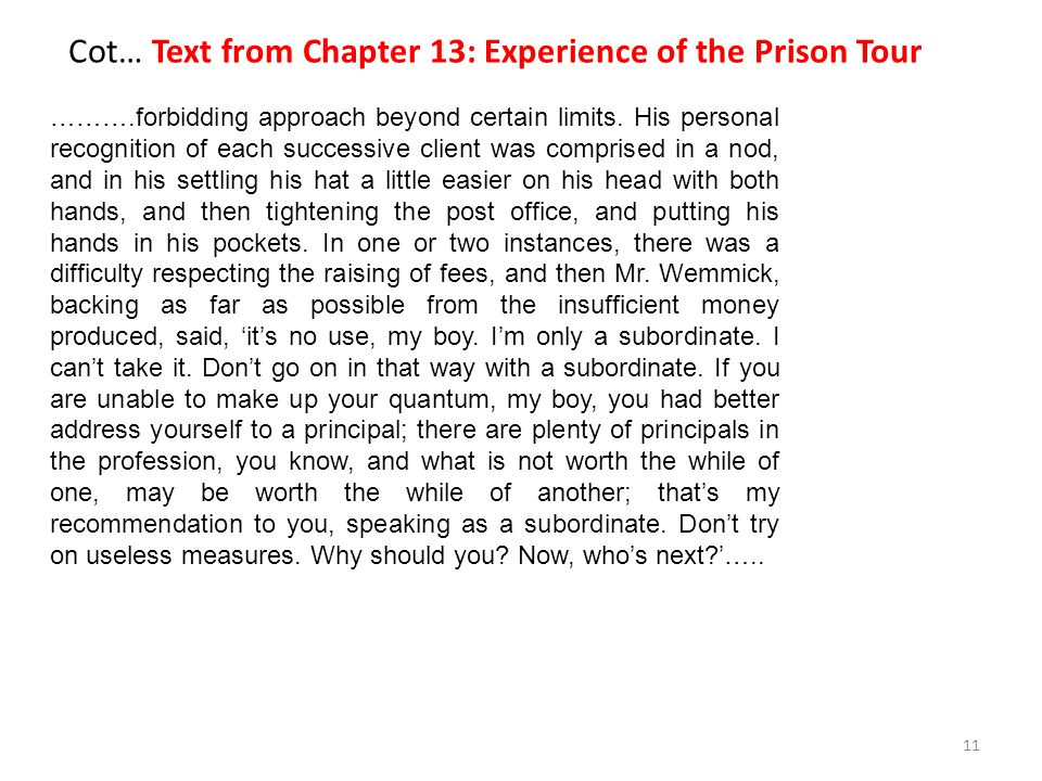 Cot… Text from Chapter 13: Experience of the Prison Tour