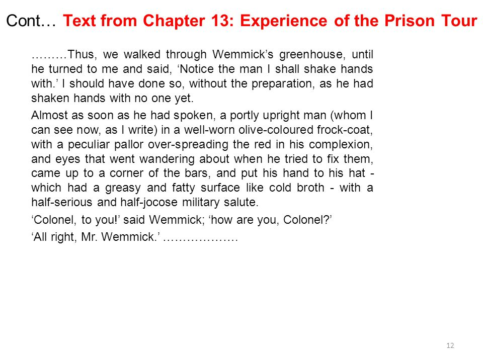 Cont… Text from Chapter 13: Experience of the Prison Tour