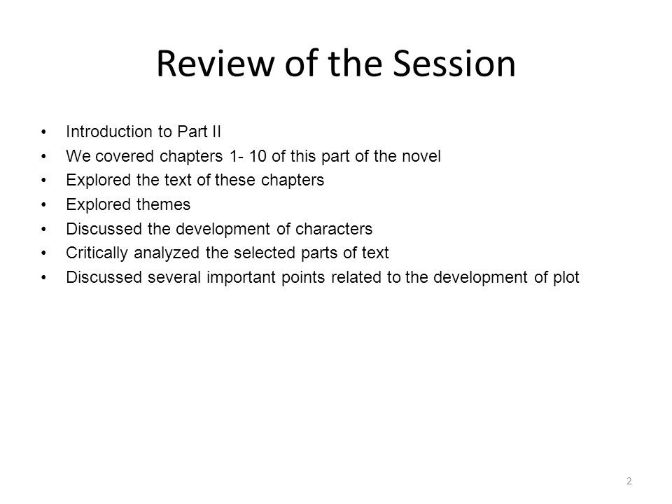 Review of the Session Introduction to Part II
