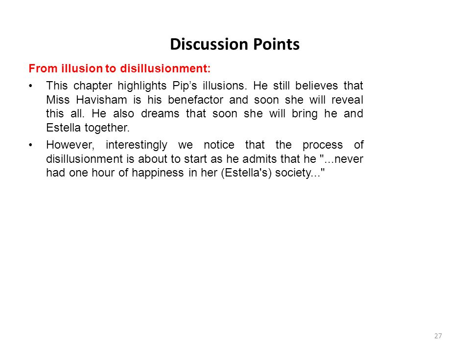 Discussion Points From illusion to disillusionment: