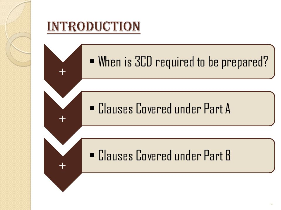 When is 3CD required to be prepared Clauses Covered under Part A