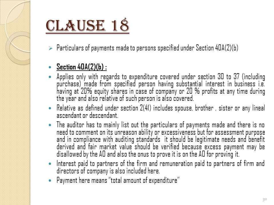 Clause 18 Particulars of payments made to persons specified under Section 40A(2)(b) Section 40A(2)(b) :