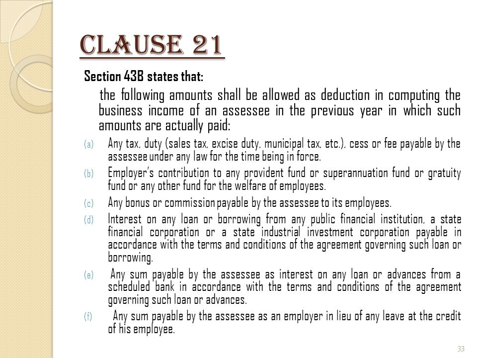 Clause 21 Section 43B states that: