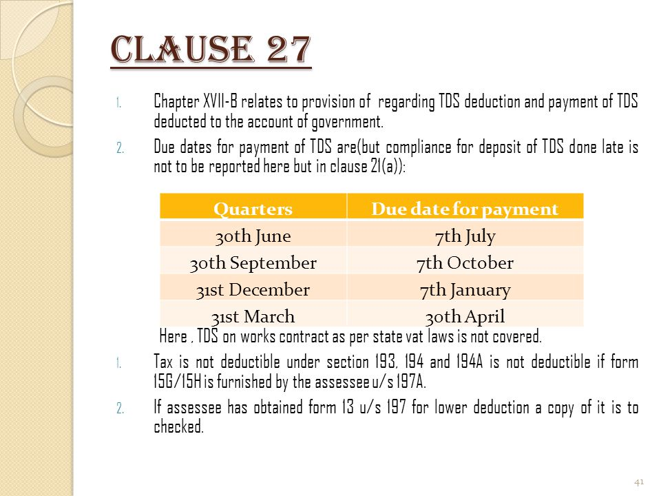 Clause 27 Chapter XVII-B relates to provision of regarding TDS deduction and payment of TDS deducted to the account of government.