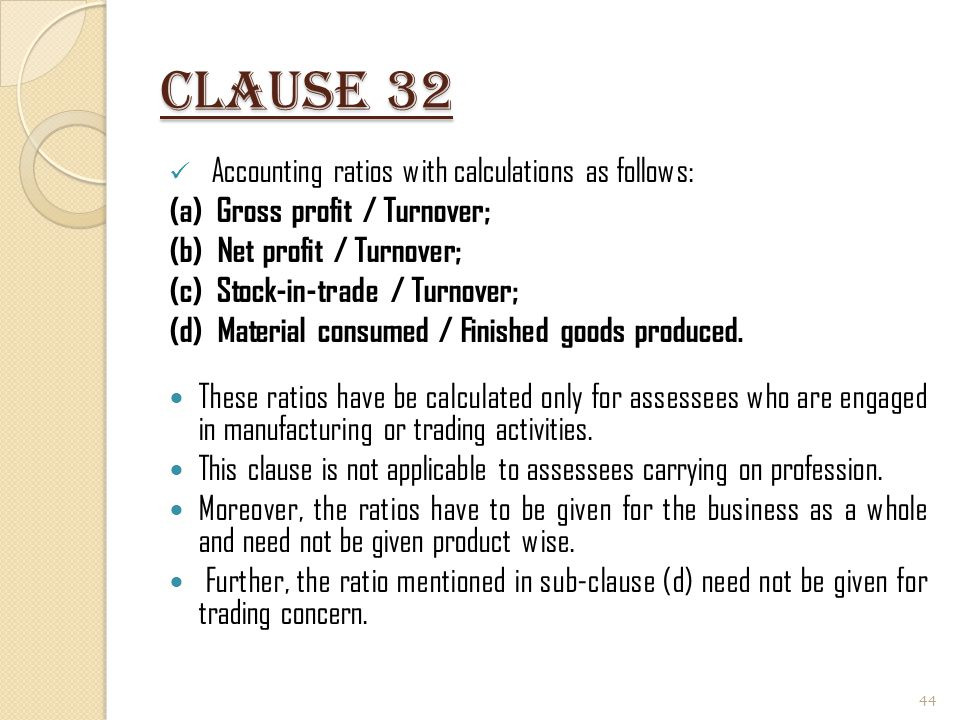 Clause 32 Accounting ratios with calculations as follows: