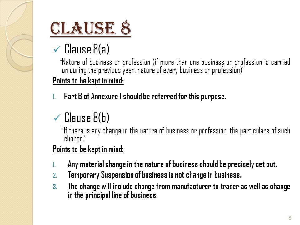 Clause 8 Clause 8(a) Clause 8(b) Points to be kept in mind: