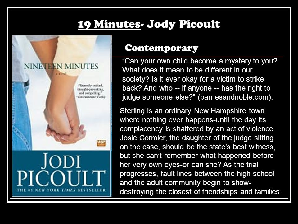 19 Minutes- Jody Picoult Contemporary