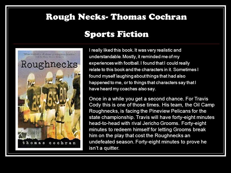Rough Necks- Thomas Cochran Sports Fiction