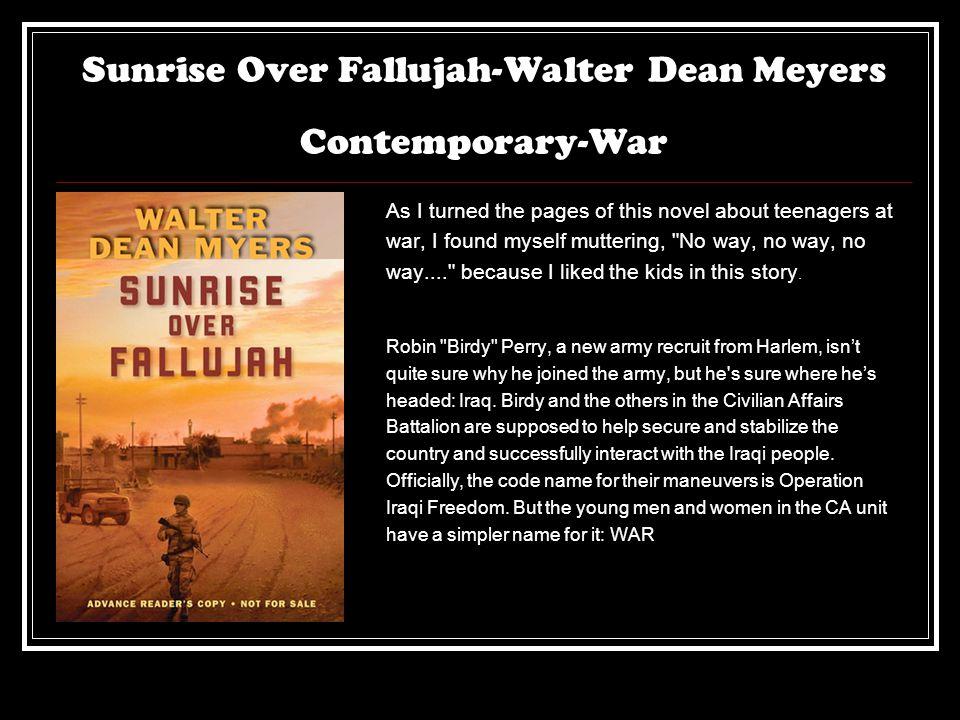 Sunrise Over Fallujah-Walter Dean Meyers Contemporary-War