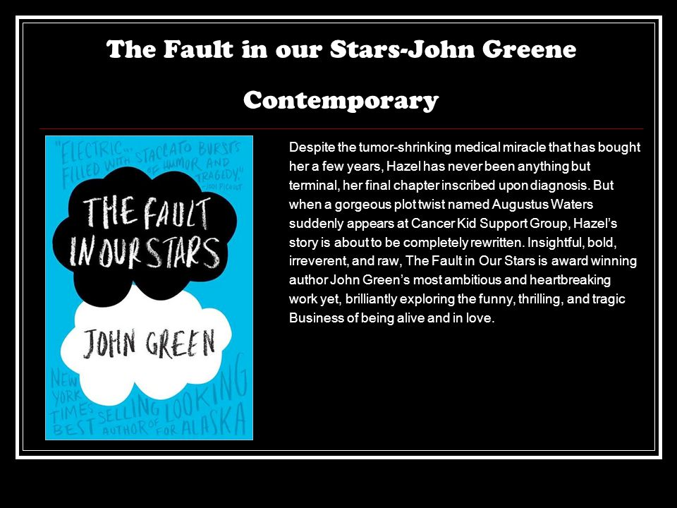 The Fault in our Stars-John Greene Contemporary