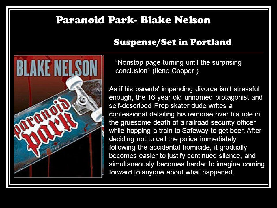 Paranoid Park- Blake Nelson