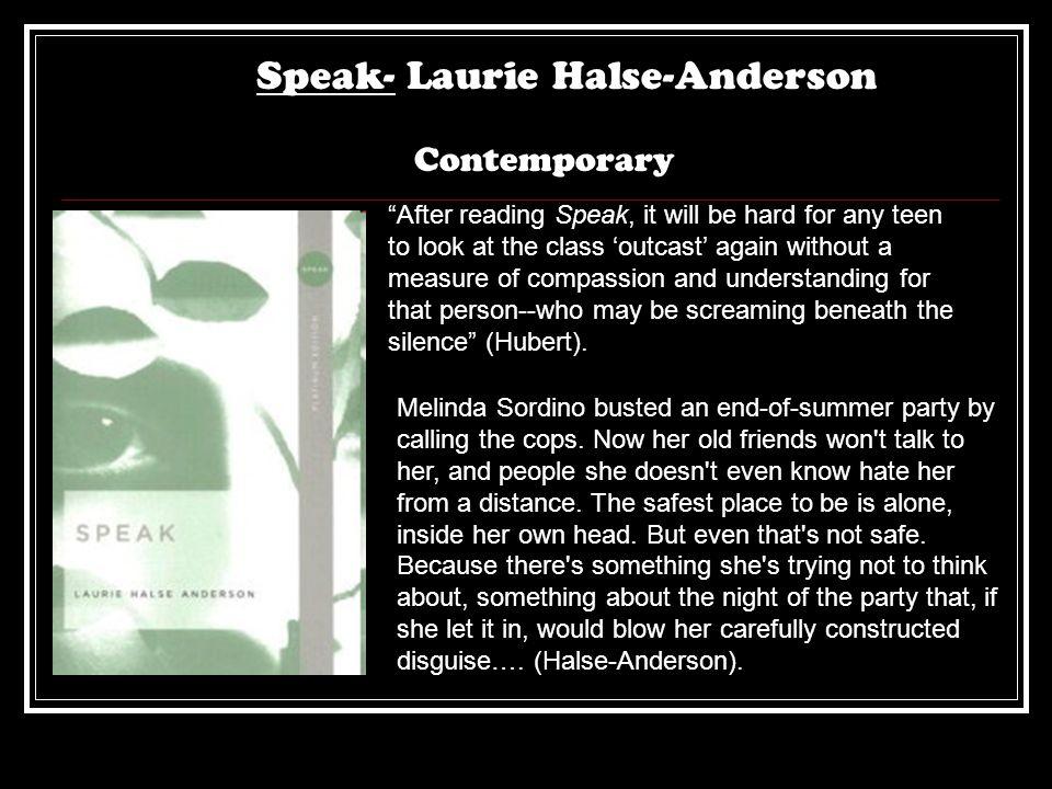 Speak- Laurie Halse-Anderson