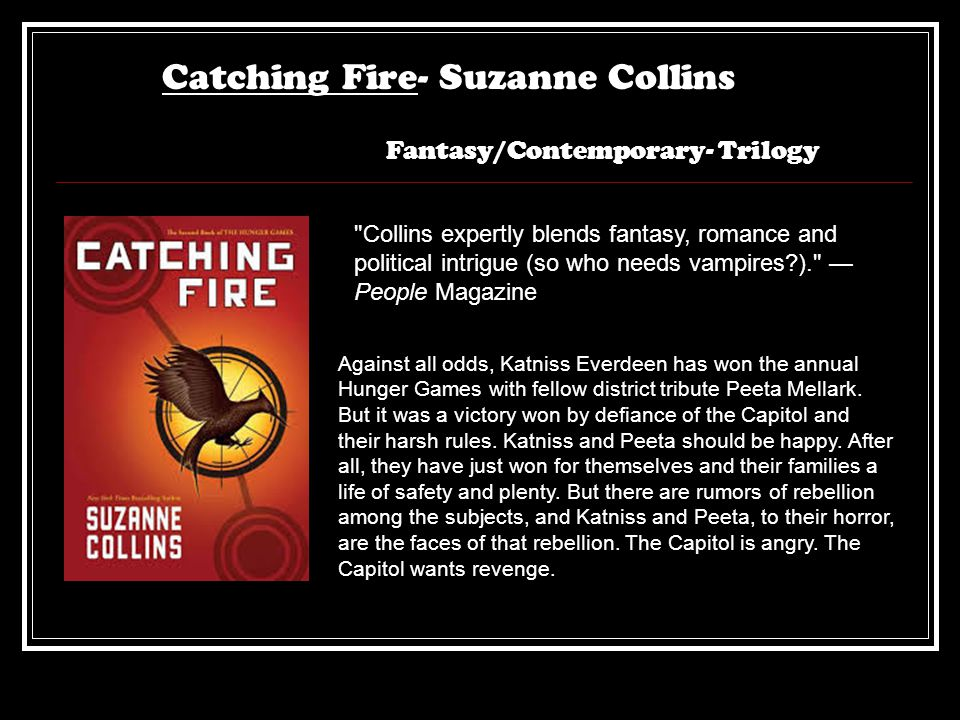 Catching Fire- Suzanne Collins