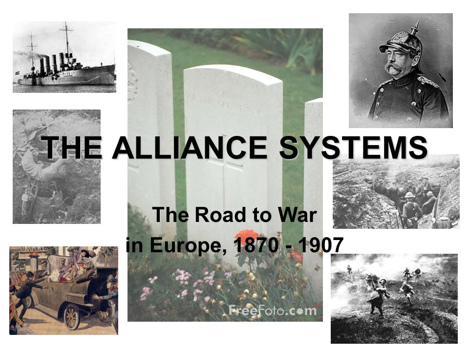 The Road to War in Europe, 1870 - 1907