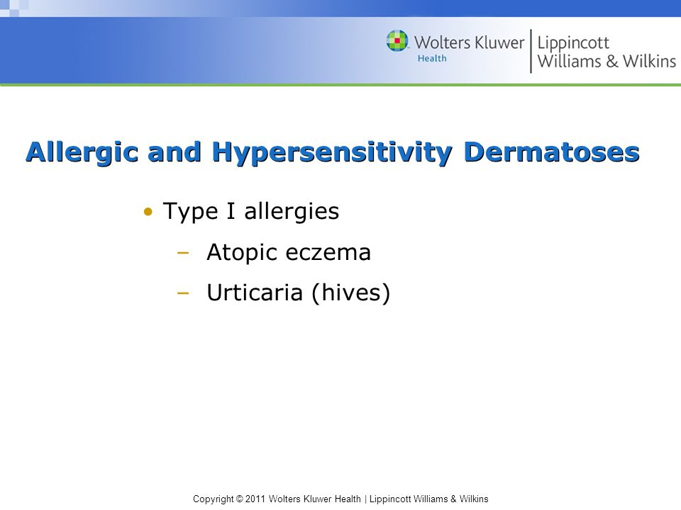 Allergic and Hypersensitivity Dermatoses