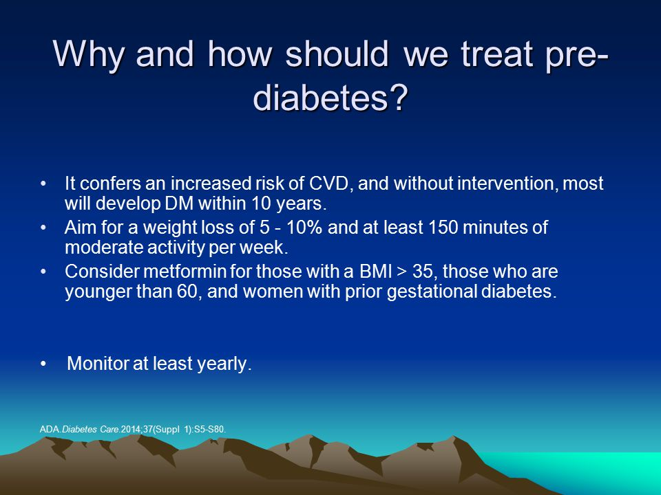 Why and how should we treat pre-diabetes