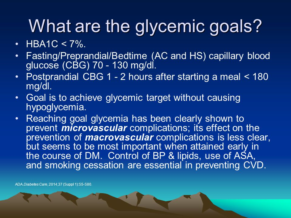 What are the glycemic goals