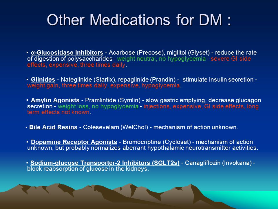 Other Medications for DM :