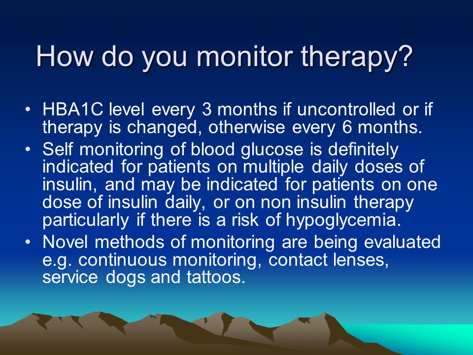 How do you monitor therapy
