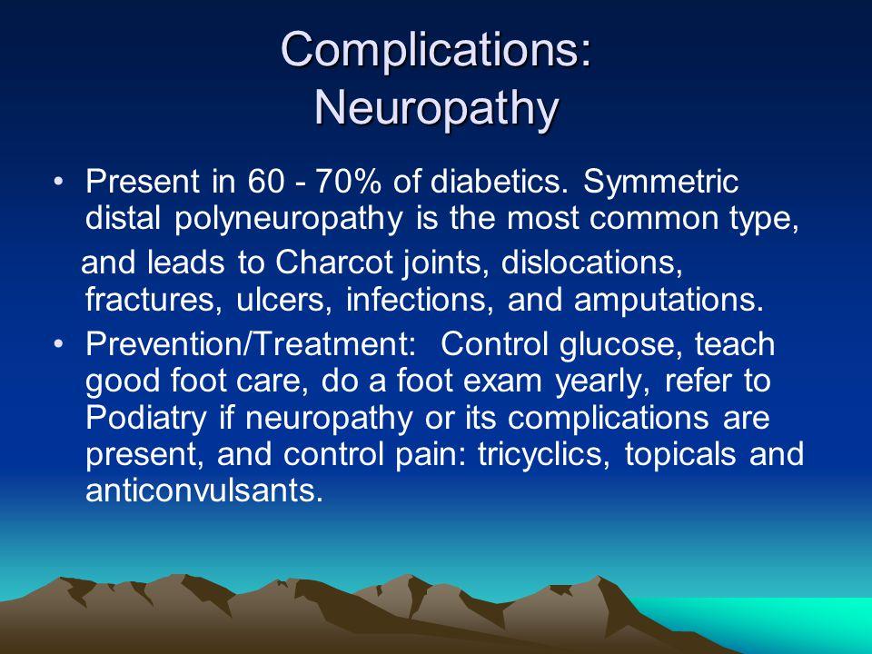 Complications: Neuropathy