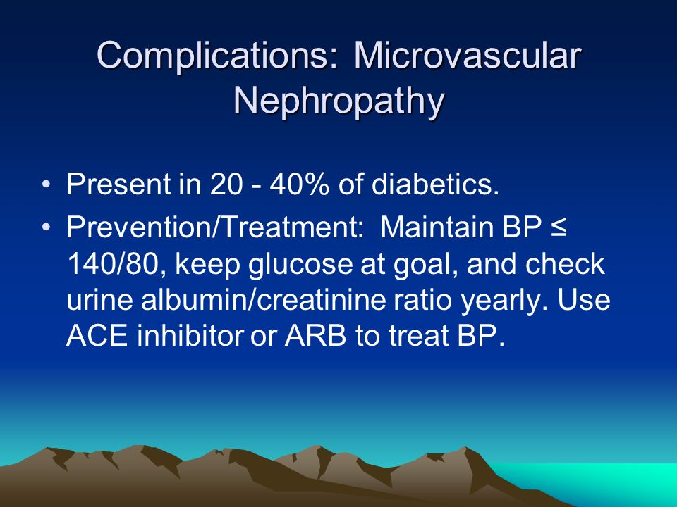 Complications: Microvascular Nephropathy