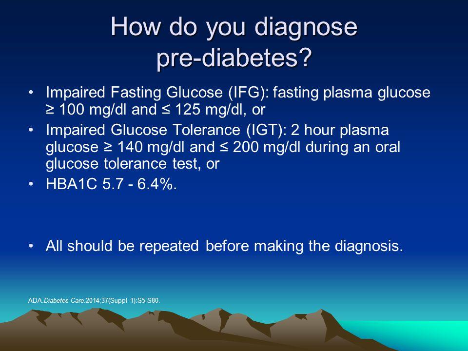 How do you diagnose pre-diabetes
