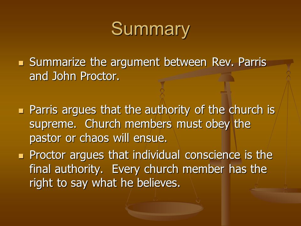 Summary Summarize the argument between Rev. Parris and John Proctor.