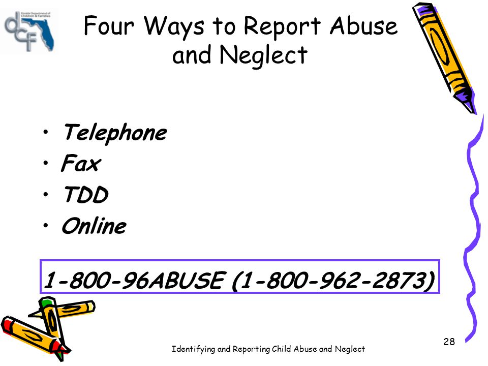 Four Ways to Report Abuse and Neglect