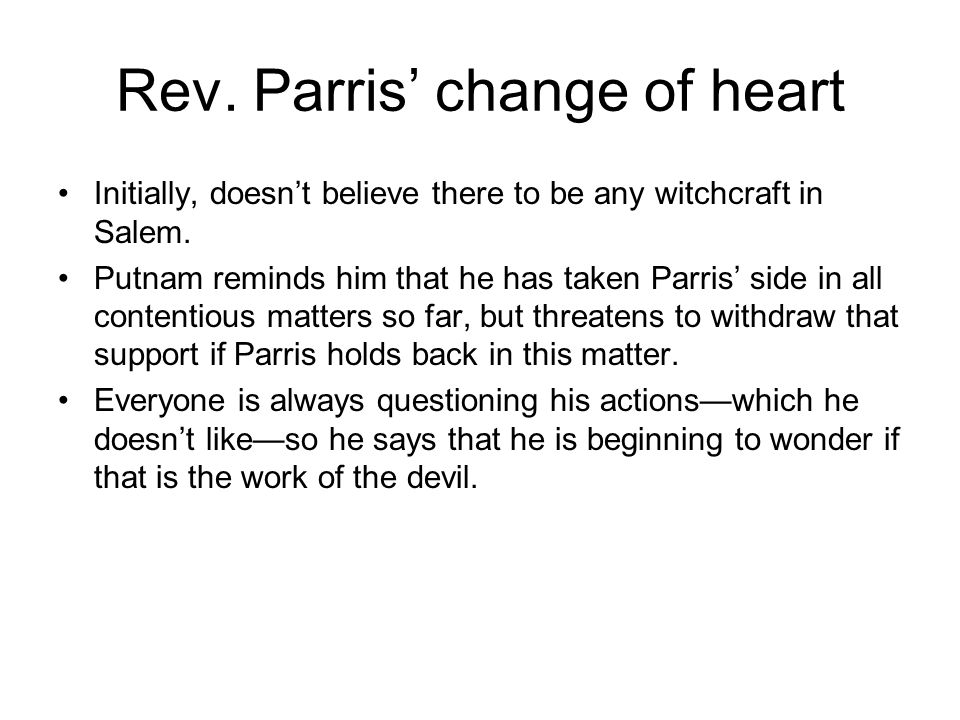 Rev. Parris' change of heart