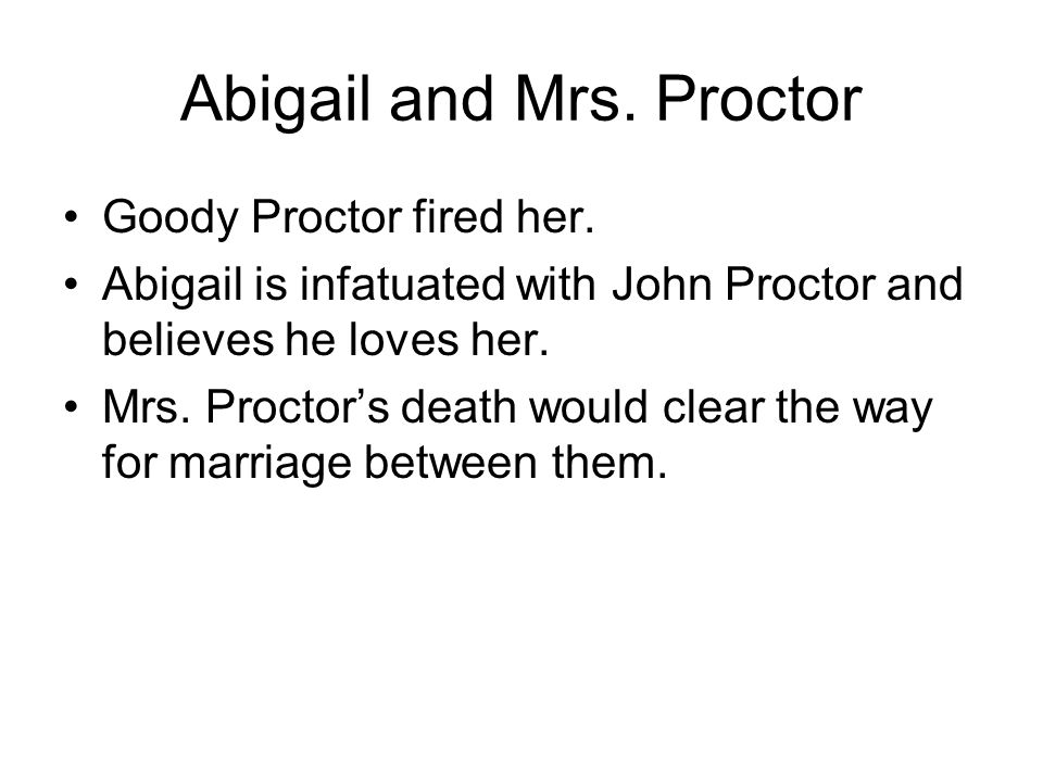 Abigail and Mrs. Proctor