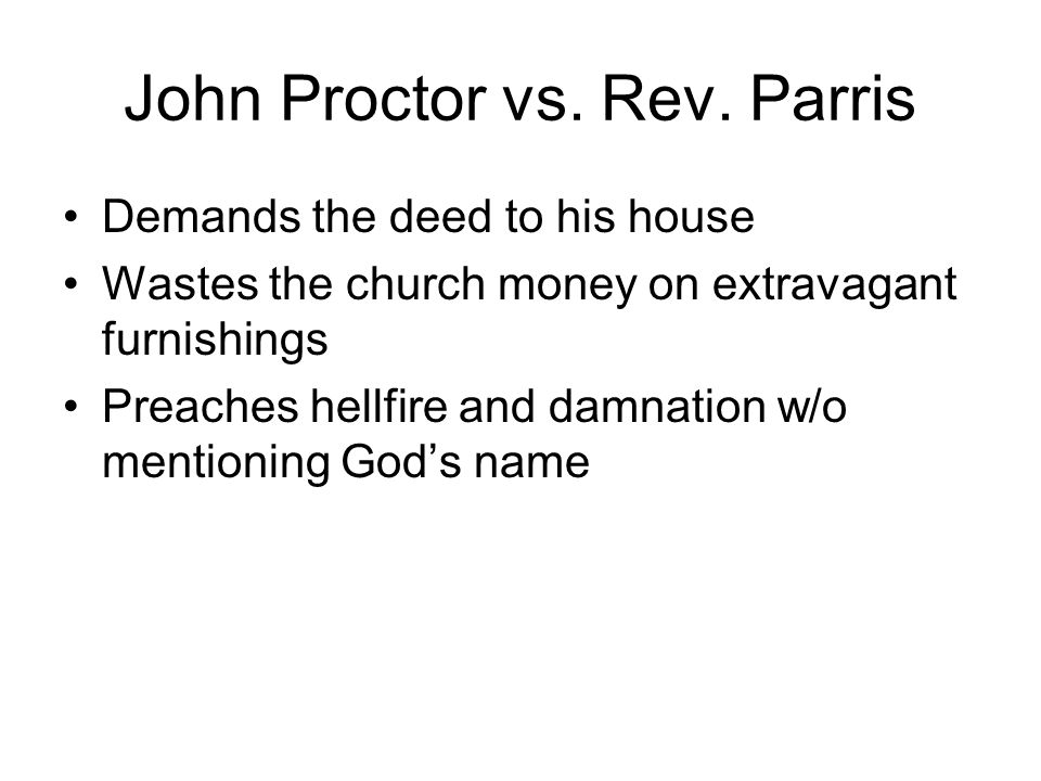 John Proctor vs. Rev. Parris