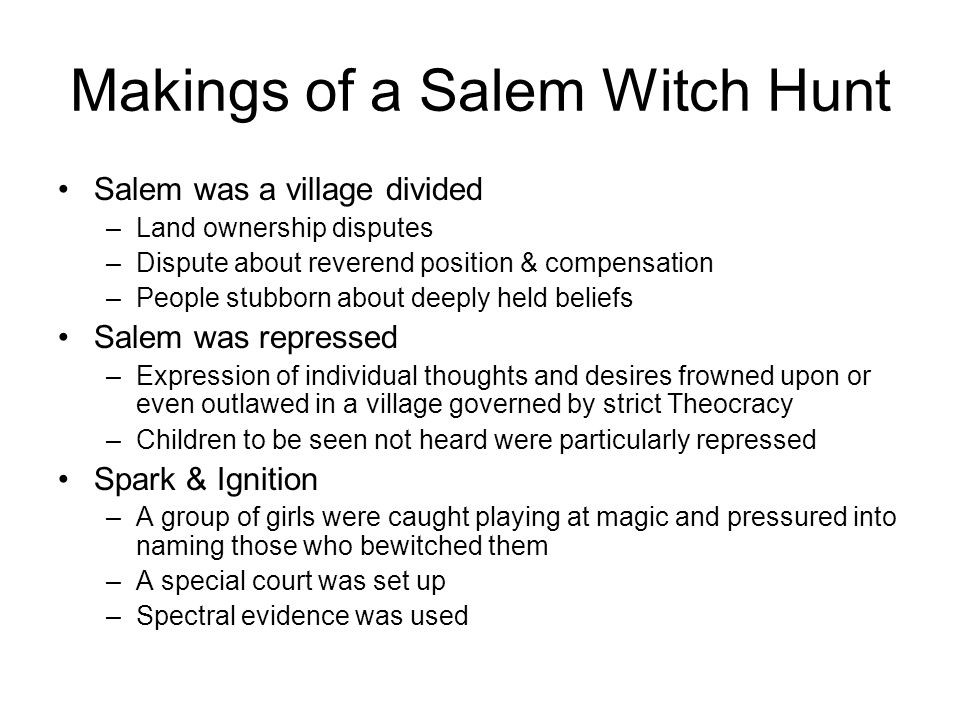 Makings of a Salem Witch Hunt