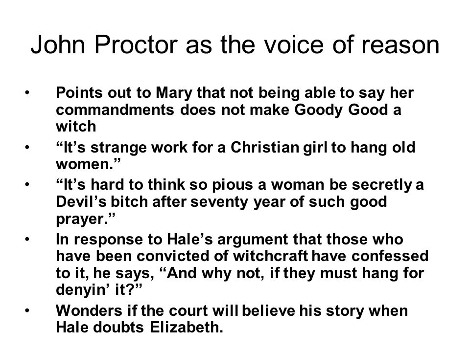 John Proctor as the voice of reason