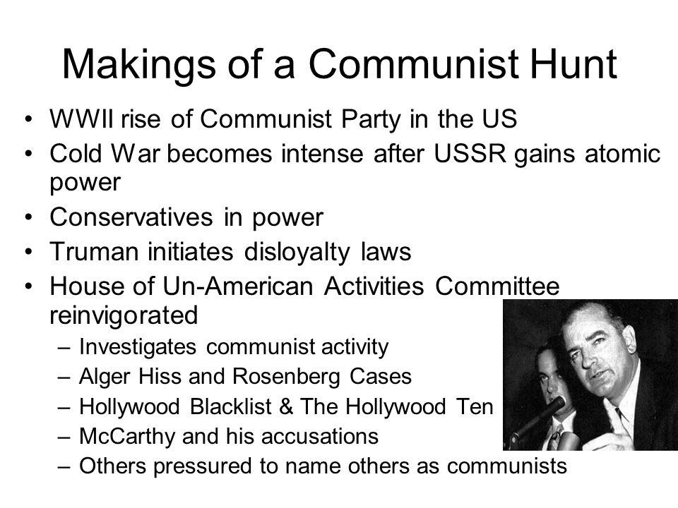Makings of a Communist Hunt