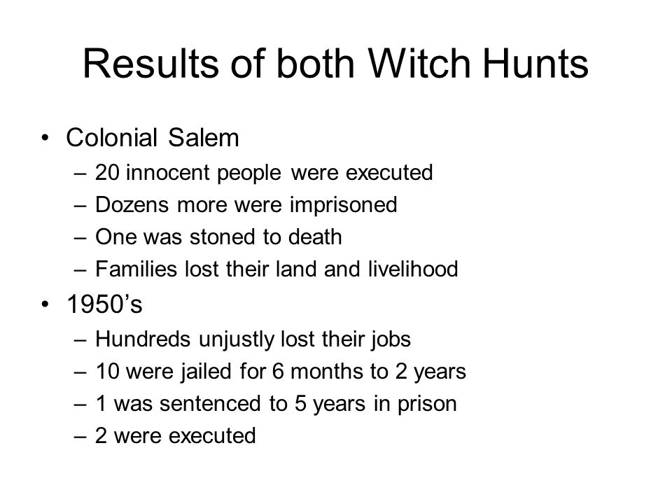 Results of both Witch Hunts