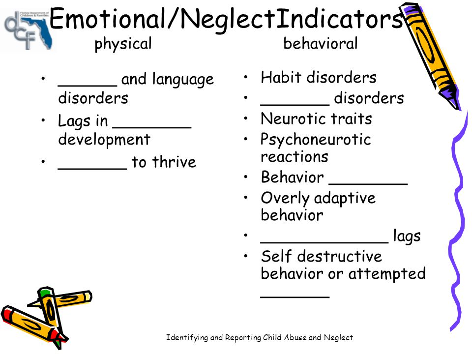 Emotional/NeglectIndicators physical behavioral