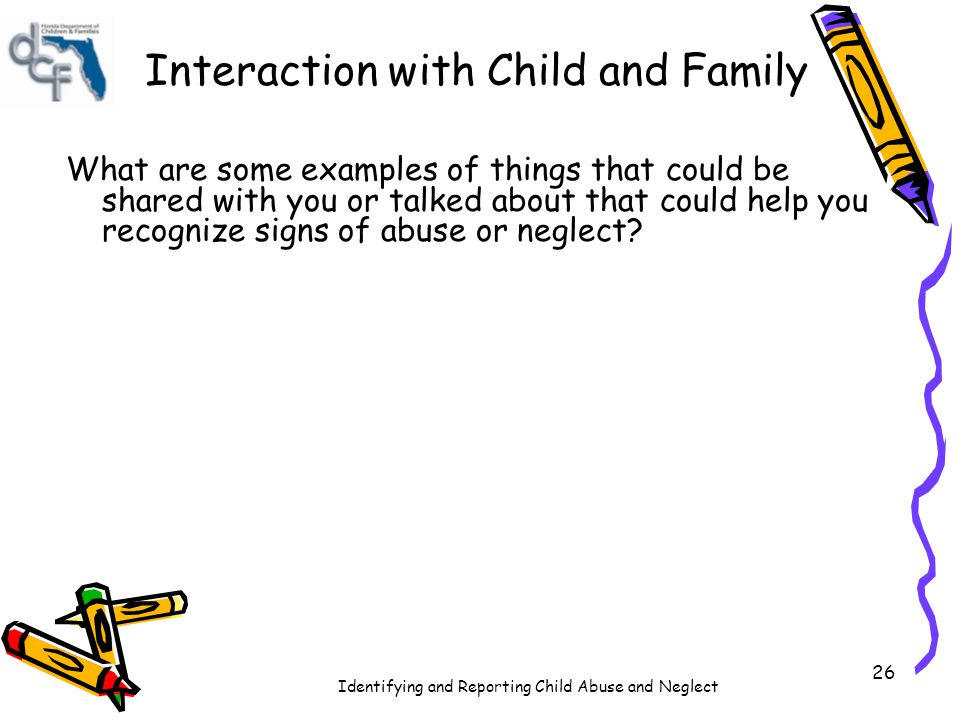 Interaction with Child and Family