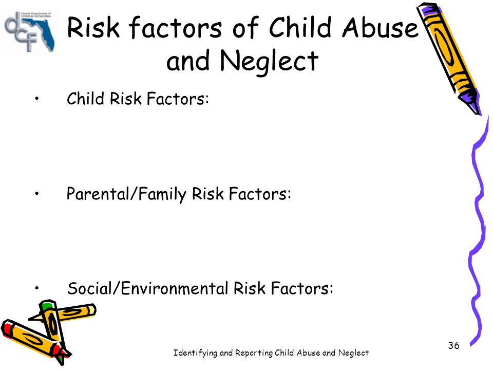 Risk factors of Child Abuse and Neglect