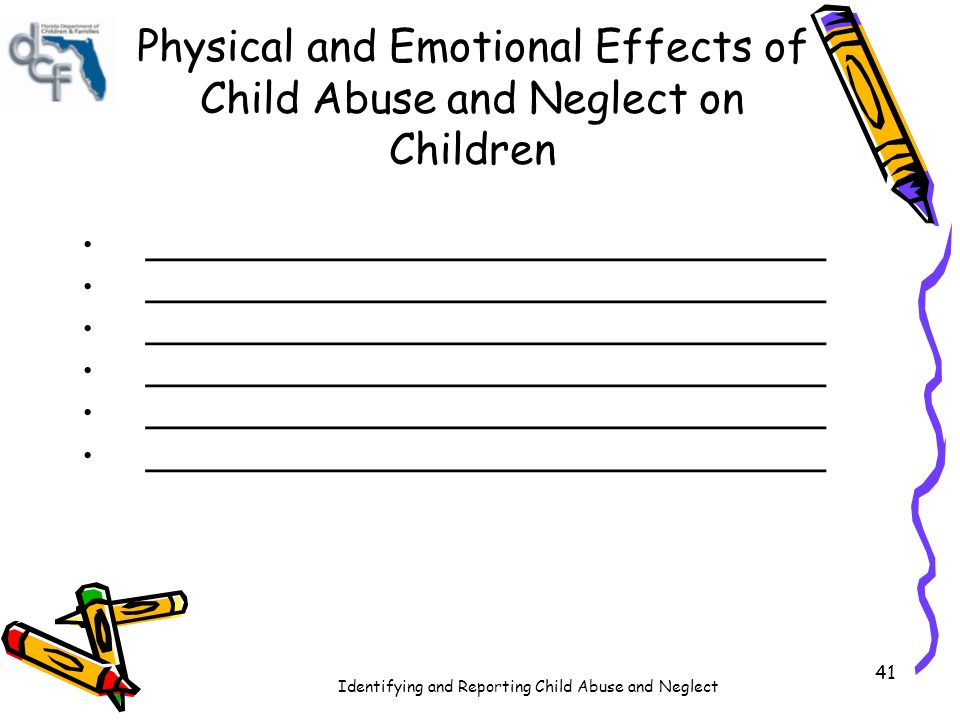 Physical and Emotional Effects of Child Abuse and Neglect on Children