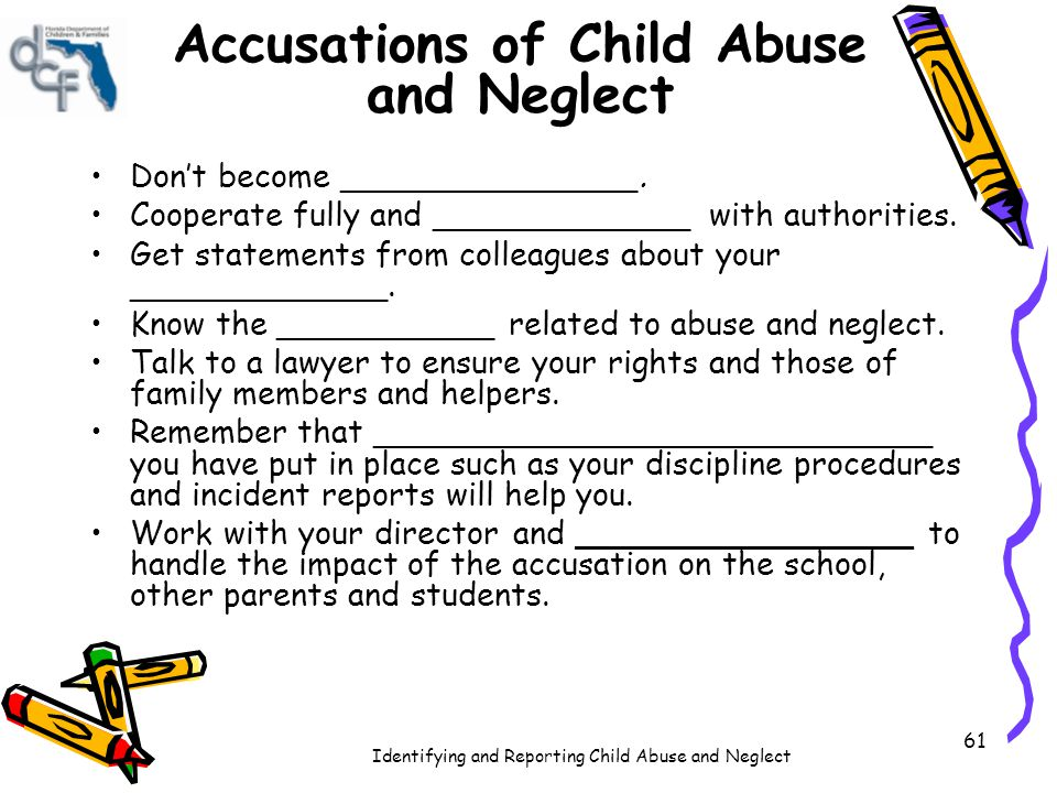 Accusations of Child Abuse and Neglect
