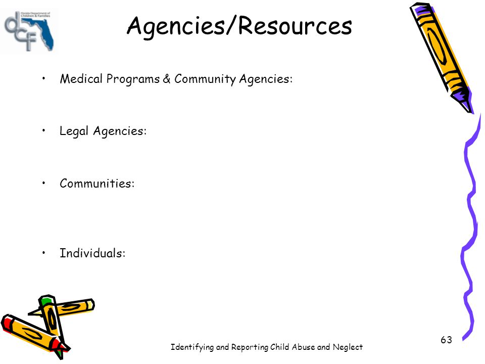 Agencies/Resources Medical Programs & Community Agencies: