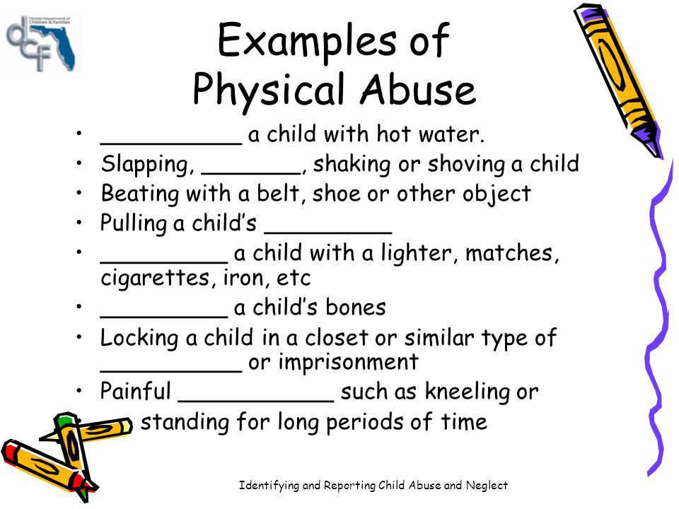 Examples of Physical Abuse